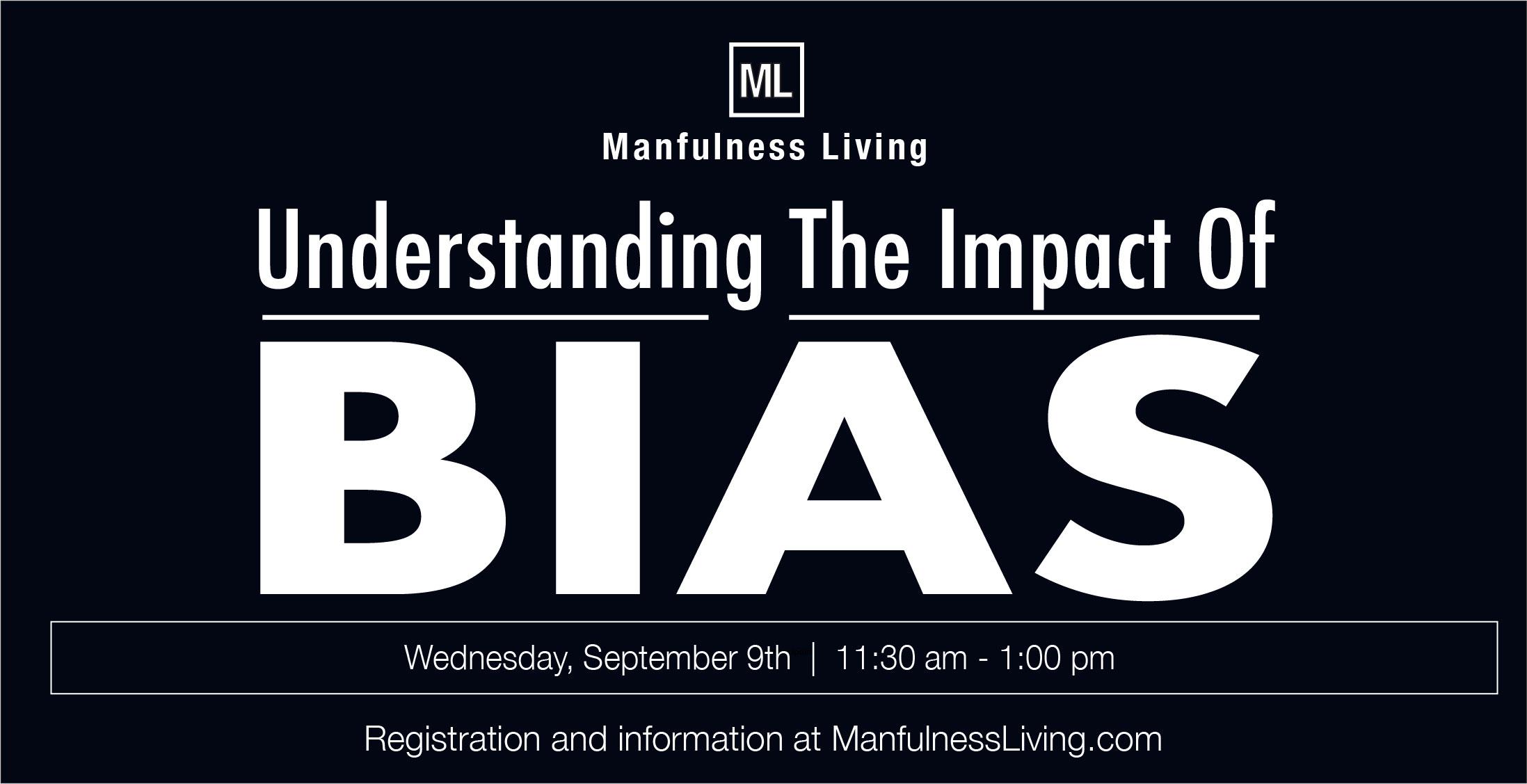 Understanding The Impact Of Bias
